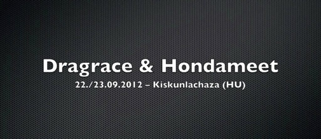 dragrace kiskunlachaza video 2012